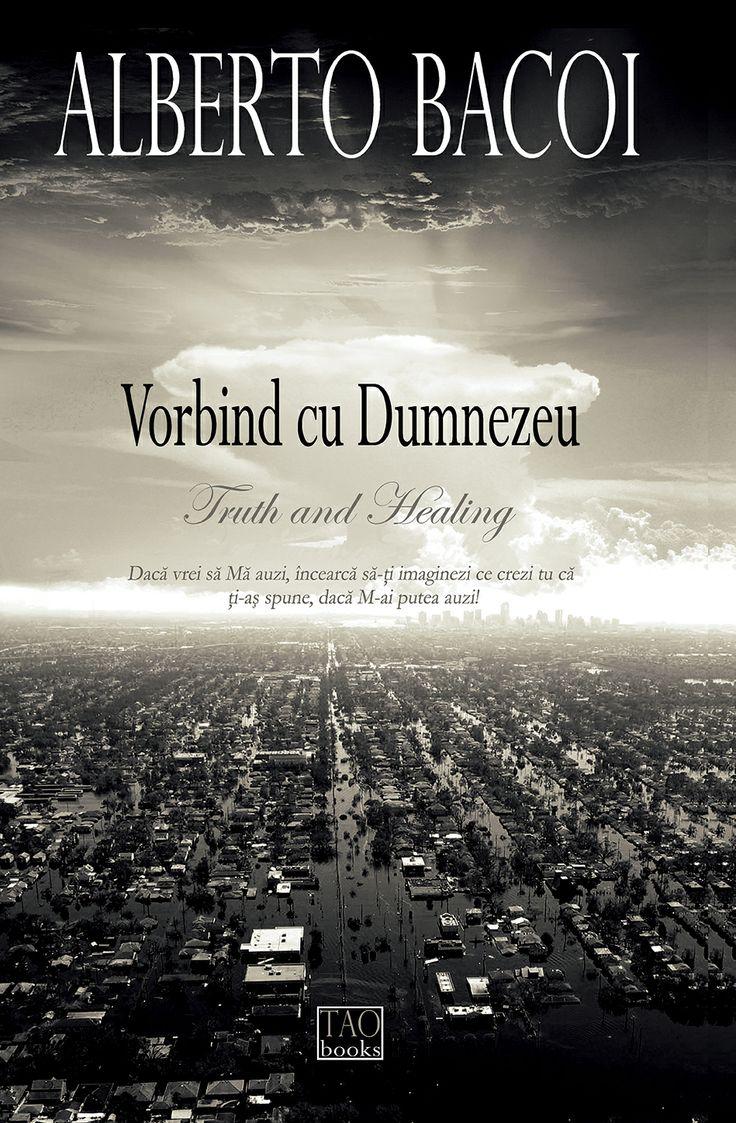 "Carte: ""Vorbind cu Dumnezeu"" Autor: Alberto Bacoi  www.self-publishing.ro"