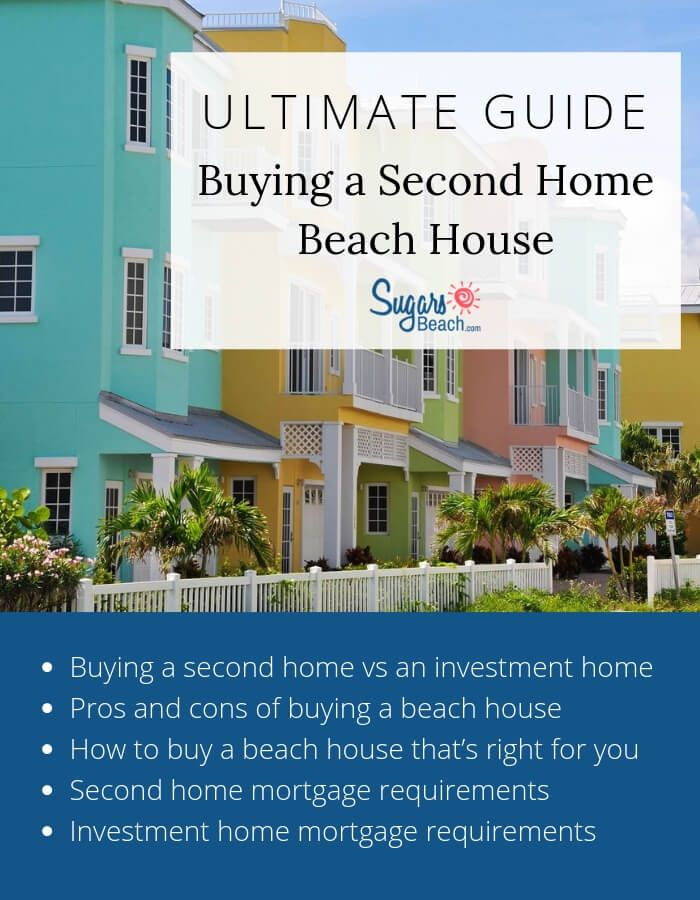 Buying A Second Home At The Beach Home Mortgage Beach House