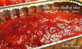 Sandra's Alaska Recipes: SANDRA'S ALASKA MOOSE MEATLOAF MINI'S topped with a ZESTY SAUCE