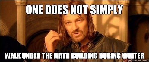 You know to avoid the wind tunnel underneath the Math Building | Community Post: 37 Signs You Went To Purdue