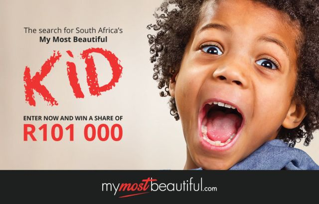 Win R50 000 with My Most Beautiful KID.  The competition website www.mymostbeautiful.com is proud to announce their second competition My Most Beautiful KID which launched on Friday 19th June.