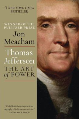 ***** Thomas Jefferson: The Art of Power