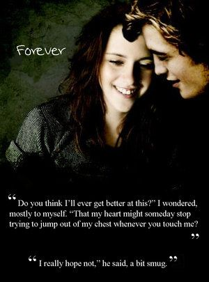 Twilight Forever    This is just a Twilight movie poster teaser of Edward and Bella being together.