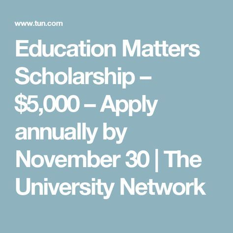 Schooling Issues Scholarship – $5,000 – Apply yearly by November 30
