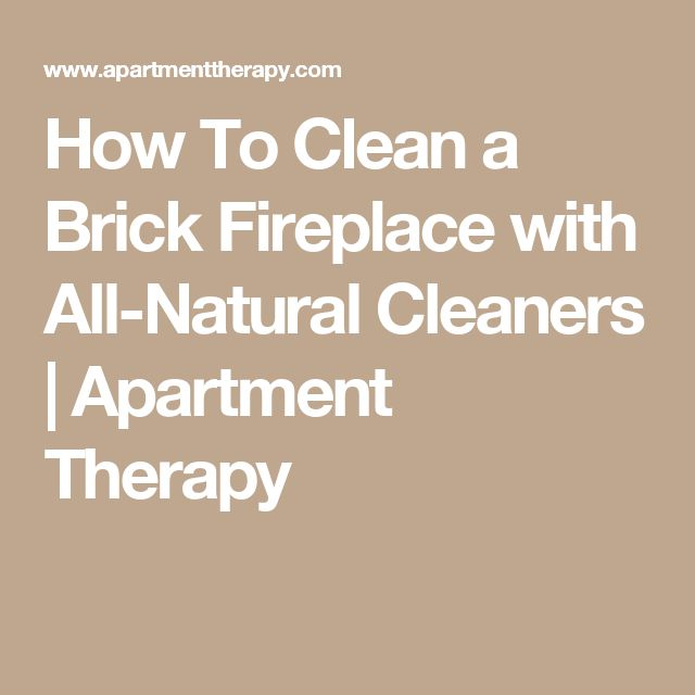 Cleaning Fireplace Brick With Vinegar Part - 22: How To Clean A Brick Fireplace With All-Natural Cleaners | Apartment Therapy