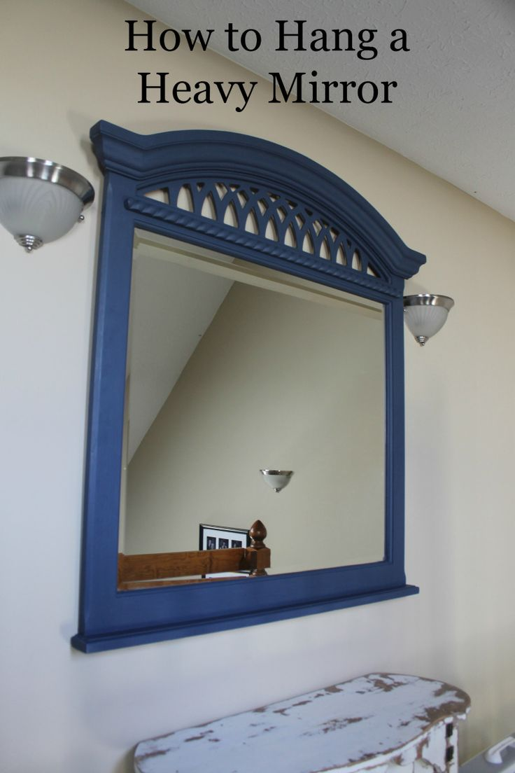How to hang a heavy mirror or heavy object that doesn't have mounting bracket or anything on the back