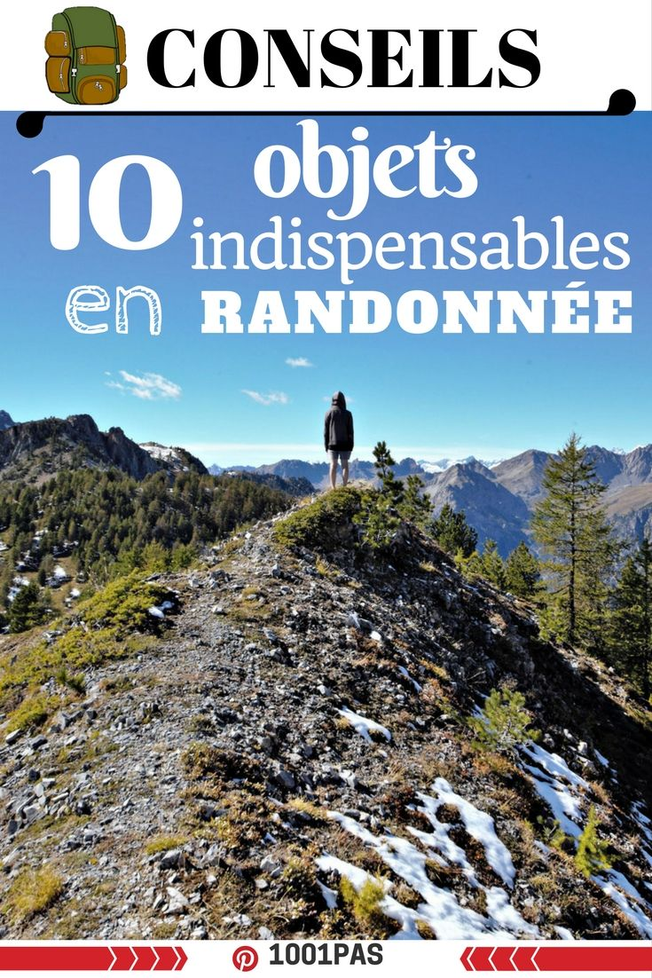 quoi mettre dans son sac à dos en randonnée: que prendre comme objets en trek. #trek #randonnée #outdoor #conseils #objetsrando