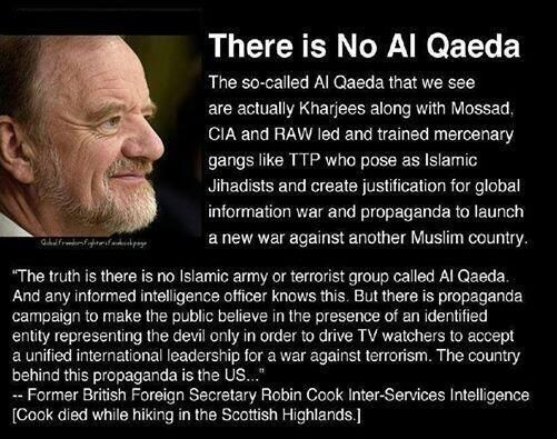 There is no Al-Qaeda or ISIS. All an illusion to further the NWO. Research research research. Stop believing the lies.