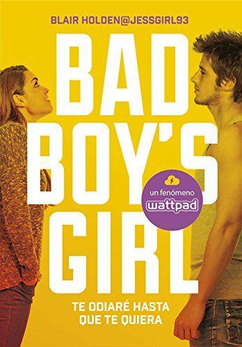 La pluma del ángel caído: Ficha: Bad Boy's Girl