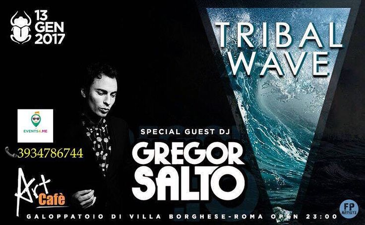 ART CAFE' presents Dj GREGOR SALTO Special Guest 13th january 2017 - LISTA #EVENTS4ME  Info & Reservation: 39 3934786744 (SMS/WHATSAPP)