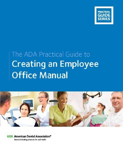 The ADA Practical Guide to Creating an Employee Office Manual by - office manual template