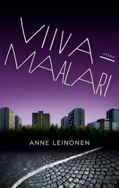 Anne Leinonen: Viivamaalari  ISBN9789517968867  http://www.atenakustannus.fi/kirjat/kirja/529