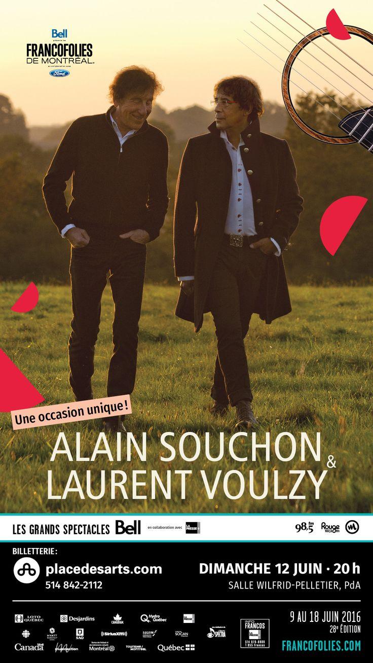 ALAIN SOUCHON - LAURENT VOULZY 12 JUIN 2016 FRANCOFOLIES SALLE WILFRID-PELLETIER. Tout un événement que ce spectacle à 4 mains : deux pointures de la chanson française, 40 ans de carrière chacun, des millions d'albums vendus et une amitié indéfectible. En 1974, Alain Souchon et Laurent Voulzy composaient ensemble le succès J'ai 10 ans. Quarante ans plus tard, ils signent un album commun, certifié triple platine et Victoire de l'album de chansons 2015, avec une tournée historique qui passe.
