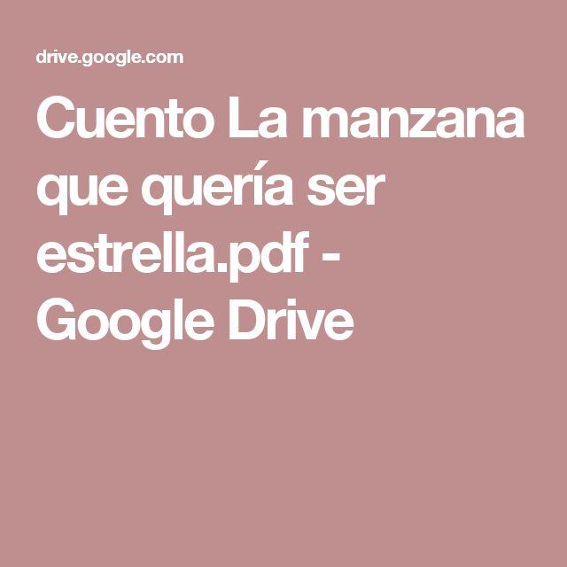 Cuento La manzana que quería ser estrella.pdf - Google Drive