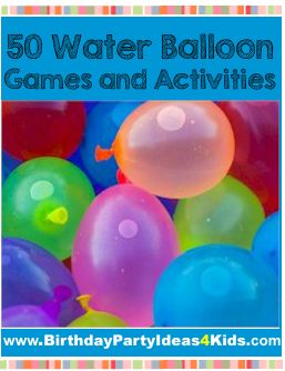 50 Water Balloon Games and Activities for Kids***Hand towel race, and hot balloon potato