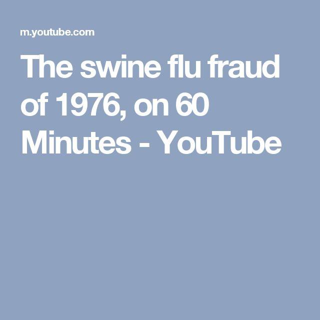 The swine flu fraud of 1976, on 60 Minutes - YouTube