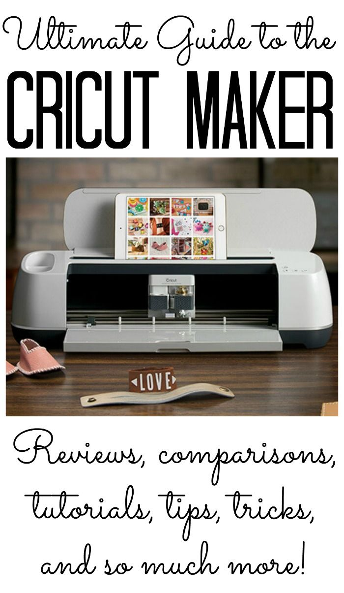 The ultimate guide to the Cricut Maker! Everything you need to know including reviews, comparisons, tutorials, tips, tricks, and so much more!