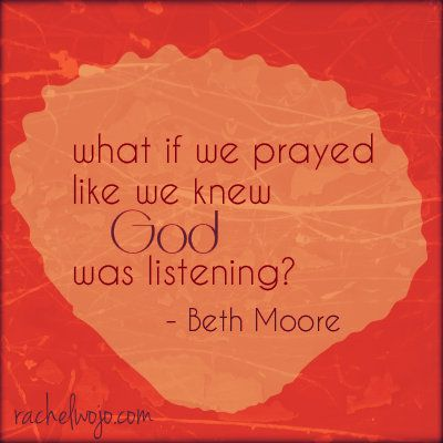 Beth Moore #prayer