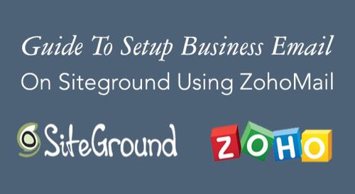 How To Setup Free Business Email on #Siteground Using #ZohoMail http://sgusers.com/free-business-email-address #tutorial