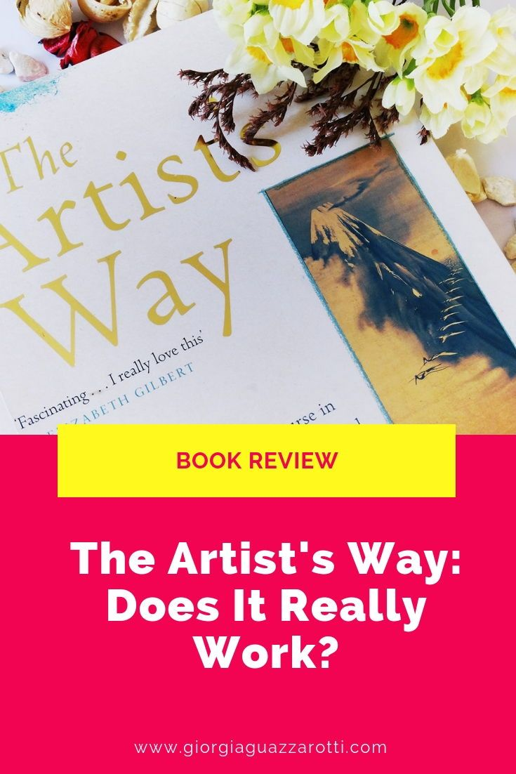 The Artist Way By Julia Cameron Book Review In 2020 The Artist S Way Julia Cameron Artist