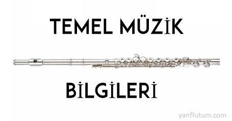 yan flüt temel müzik eğitimi,yan flüt temel müzik bilgileri öğren,porte,anahtar,sol anahtarı,fa anahtarı,do anahtarı | yanflutum.com