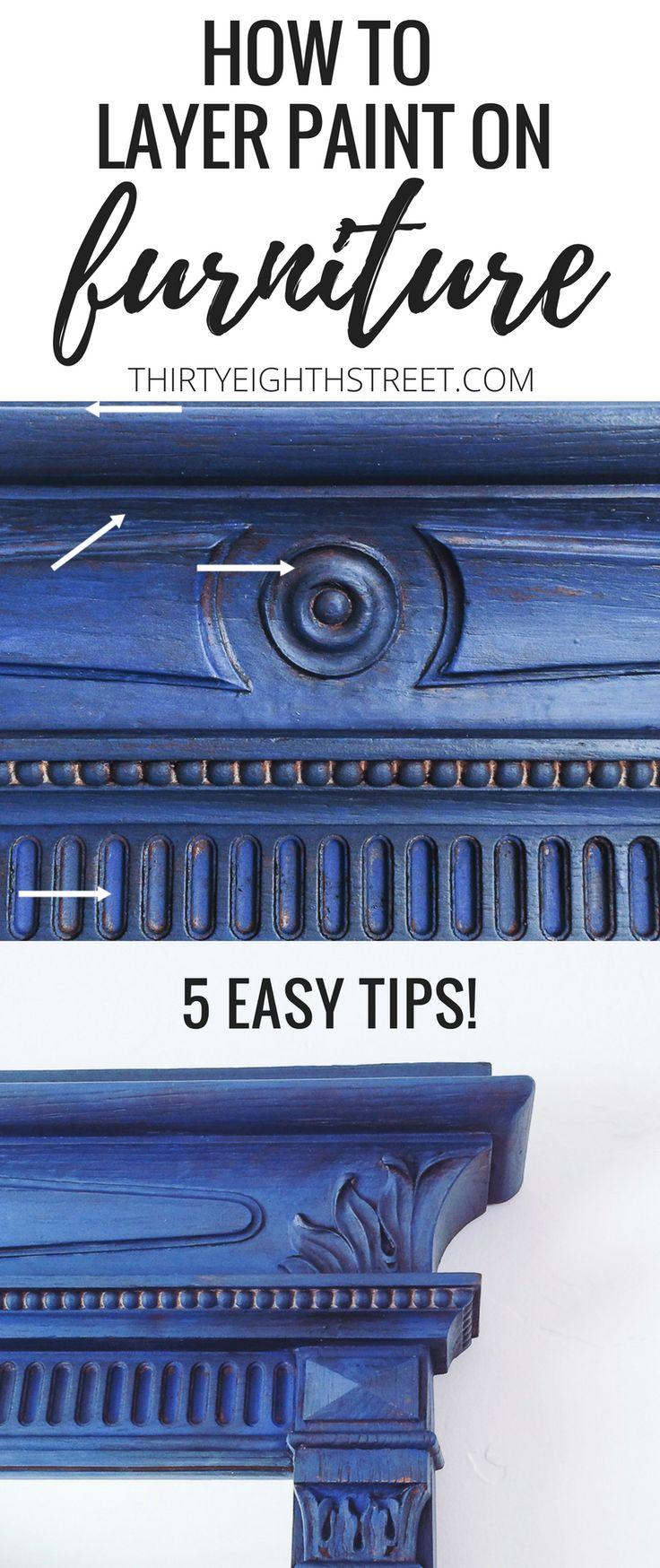 How To Layer Paint On Furniture. GREAT tutorial!! Furniture Painting Technique. Layering Paint Colors. Blending Paint Colors. Layering Chalk Paint. Layered Paint. Painted Furniture. Layering Paint Technique. Layering Paint. Layering Paint Colors. Dry Brushing.  #thirtyeighthstreet #paintedfurniture