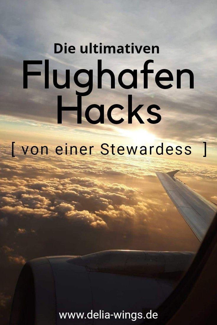 #Flughafen #Hacks   – Reisetipps einer Stewardess – Delia Wings