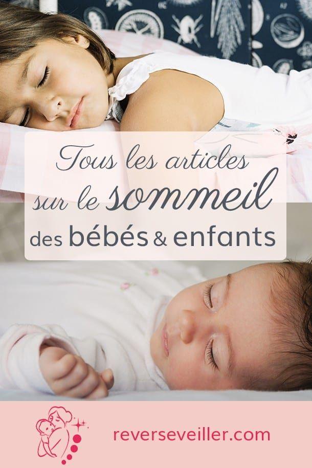 Le Sommeil Des Bebes Enfants En 2020 Sommeil Nuit Bebe Bebe Pleure