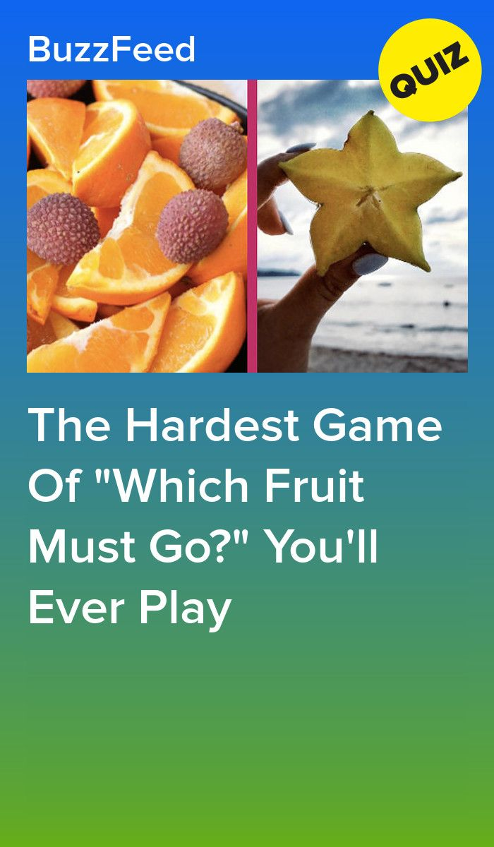 The Hardest Game Of Which Fruit Must Go You Ll Ever Play Hard Game Fruit Food