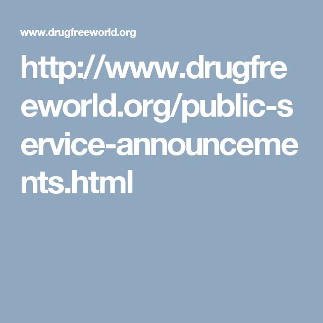 http://www.drugfreeworld.org/public-service-announcements.html