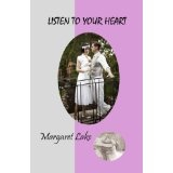 Listen To Your Heart (Kindle Edition)By Margaret Lake