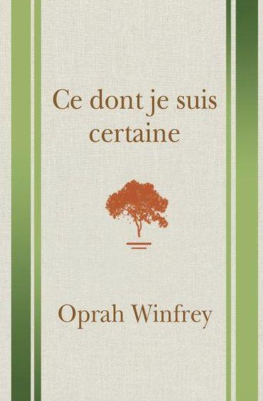 Ce dont je suis certaine, Oprah Winfrey
