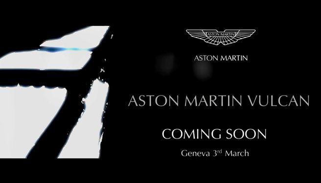 Aston Martin will be launching Vulcan super car at the Geneva show.
