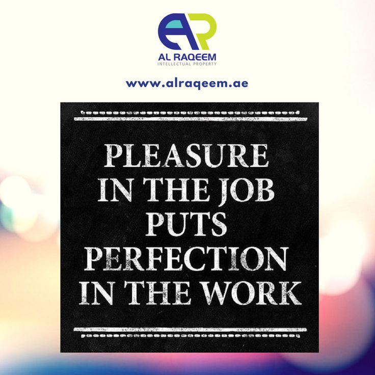 "Quote of the day!  "" PLEASURE IN THE JOB, PUTS PERFECTION IN THE WORK ""  #trademark #dubai #uae #business #lawyer #government #license #brand #name #symbols #signatures #labels #unregistered #approved #owner #setup #quotes #success #think #sacrifice #trademarkregistration #trademarksearch #trademarkattorney #onlinetrademarkregistration www.alraqeem.ae"