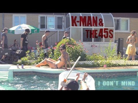 K Man & The 45's - I don't mind