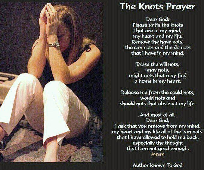 The Knots Prayer, found it on http://www.facebook.com/authorandmotivationalspeaker