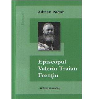 Episcopul Valeriu Traian Frentiu