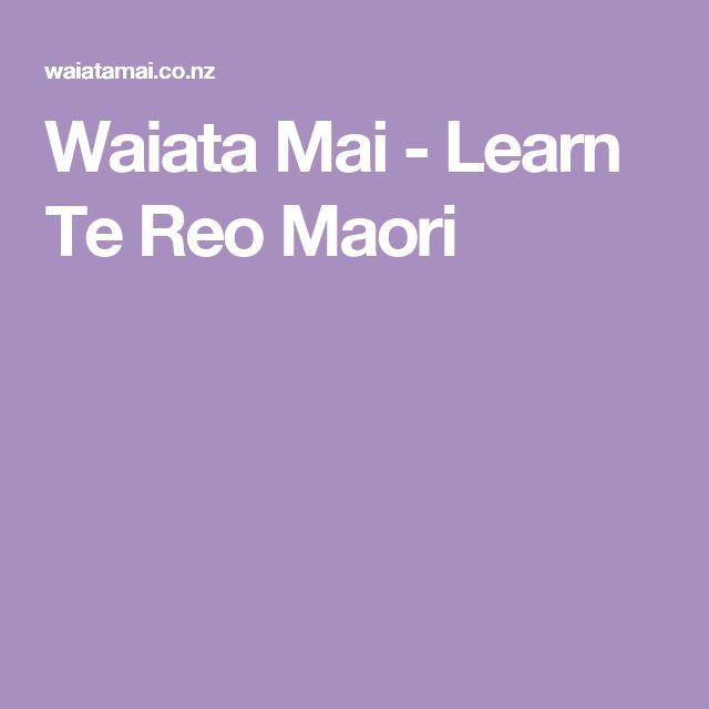 Waiata Mai - Learn Te Reo Maori