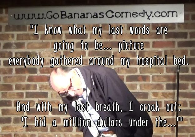 And how he planned to get revenge: | An 89-Year-Old Man Tried Stand-Up Comedy For The First Time And Smashed It