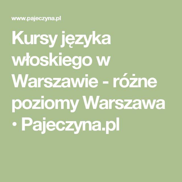 Kursy języka włoskiego w Warszawie - różne poziomy Warszawa • Pajeczyna.pl