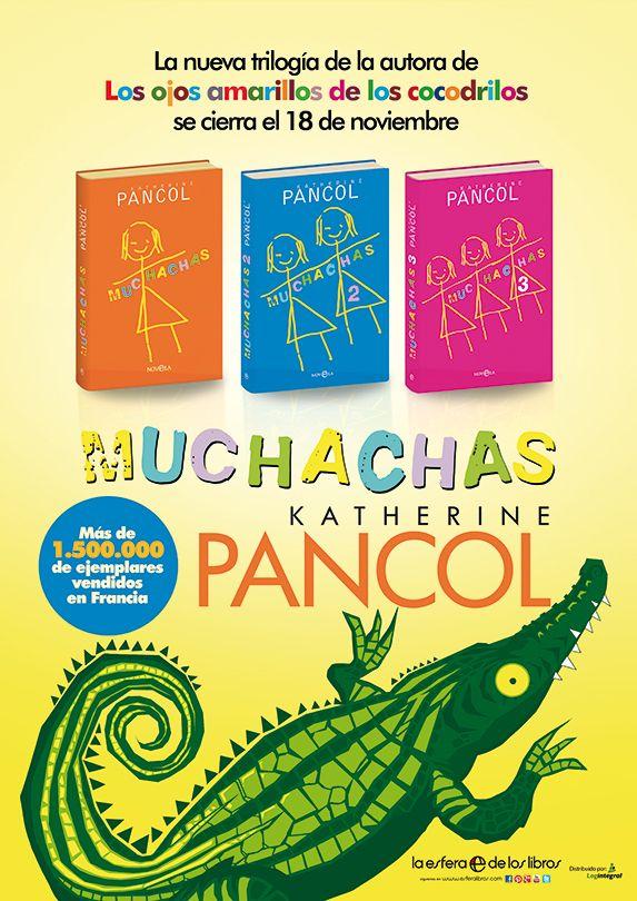 Pieza de publicidad que he realizado para la campaña de lanzamiento de la tercera parte y cierre de la trilogía MUCHACHAS de Katherine Pancol, editada por La Esfera de los Libros.