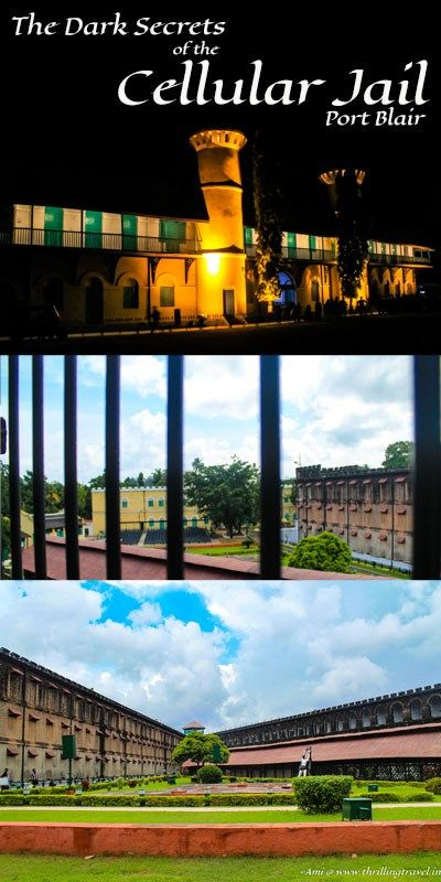 A visit to the Cellular Jail in Port Blair, Andamans reveals many dark secrets & tales of atrocities & injustice. A travel guide to this historical monument