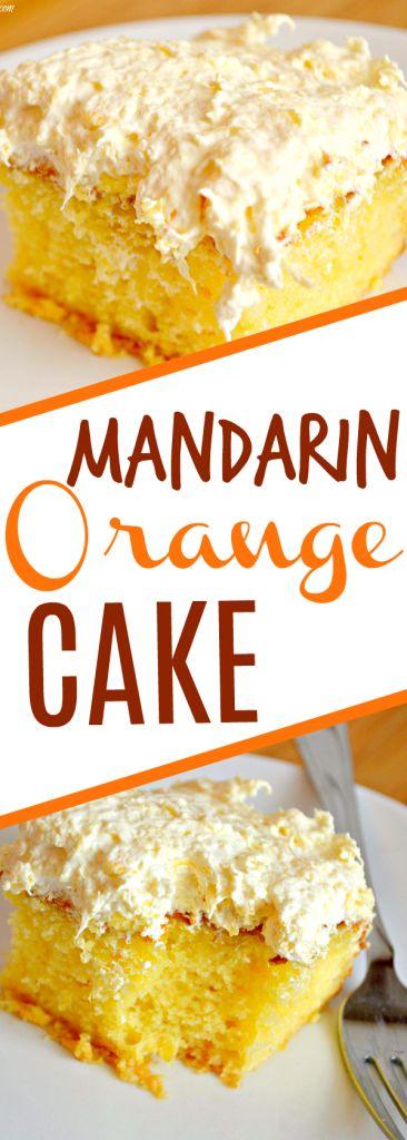 This easy Mandarin Orange Cake recipe makes the perfect dessert, so light and delicious! #cake #dessert #delicious #Oranges