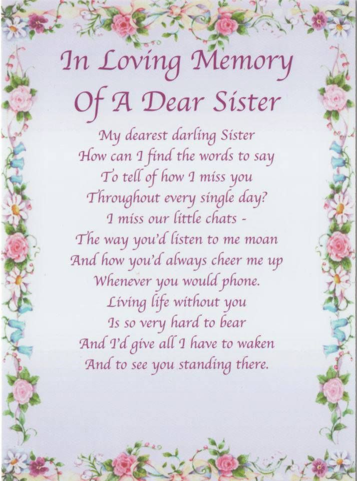 On Your Birthday And Every Day Our Hearts Will Always Be With You We Miss You And Love You So Missing My Big Sister I Miss My Sister Sisters