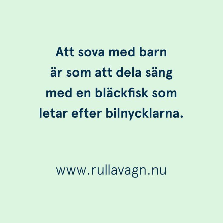 Att sova med barn ... / Citat, quotes och ordspråk om att vara förälder, föräldraskap, mamma och pappa / www.rullavagn.nu