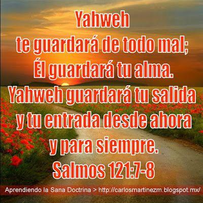 Carlos Martínez M_Aprendiendo la Sana Doctrina: Salmos 121:7-8