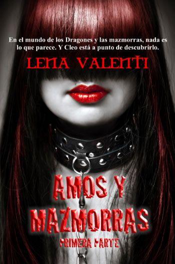 Amos y mazmorras, de Lena Valenti (2012)