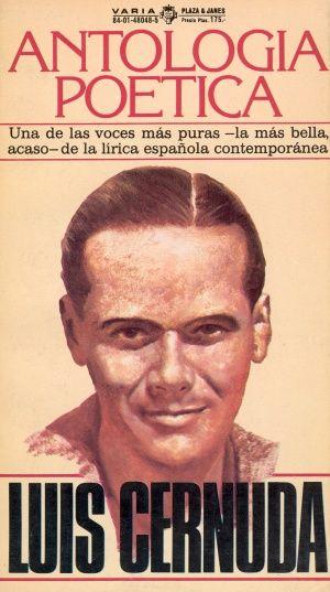 Luis Cernuda(Sevilla, 21-IX-1902 — México D.F., México, 5-XI-1963). Biografía