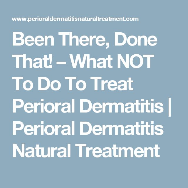 Natural Cures For Perioral Dermatitis Treatment