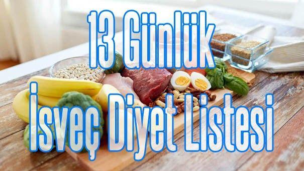 13 Günlük İsveç Diyet Listesi